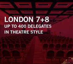 LONDON 7+8 – UP TO 400 DELEGATES – IN THEATRE STYLE