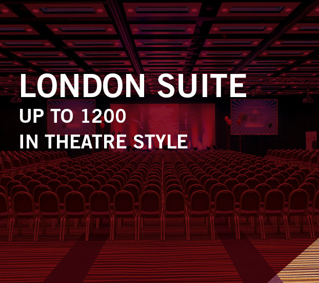 LONDON SUITE – UP TO 1200 – IN THEATRE STYLE