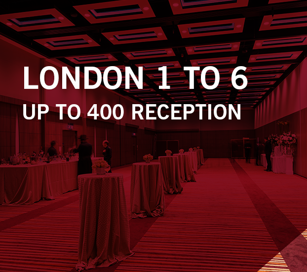 London 1 to 6 – up to 400 reception