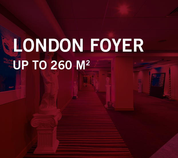 London foyer – up to 260 sqm