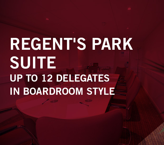 REGENT'S PARK SUITE – UP TO 12 DELEGATES – IN BOARDROOM STYLE
