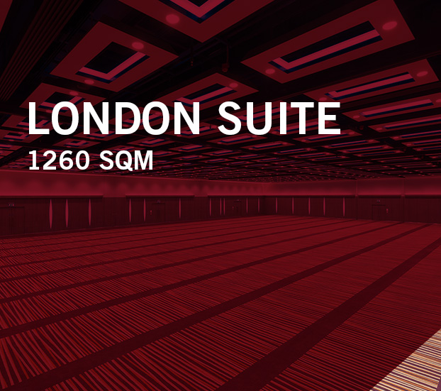 LONDON SUITE – 1260 SQM
