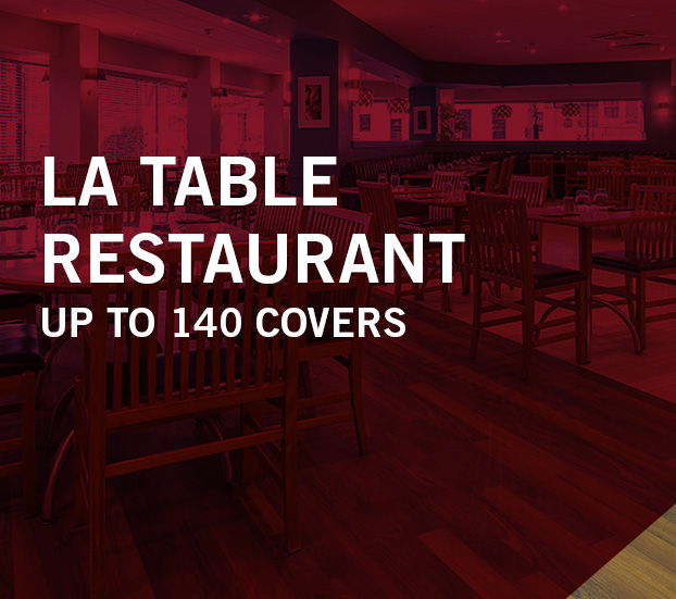 LA TABLE RESTAURANT – UP TO 140 COVERS